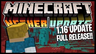 MINECRAFT NETHER UPDATE IS RELEASED!! *1.16 UPDATE OUT NOW!!*