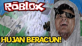 Video BENCANA HUJAN BERACUN YANG MEMATIKAN ! - Roblox Indonesia MP3, 3GP, MP4, WEBM, AVI, FLV Juli 2018