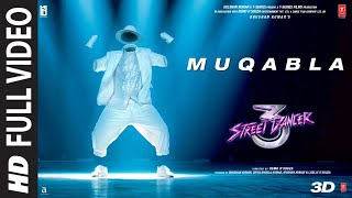 Video Full Song: Muqabla   Street Dancer 3D  A.R. Rahman, Prabhudeva, Varun D, Shraddha K, Tanishk B download in MP3, 3GP, MP4, WEBM, AVI, FLV January 2017