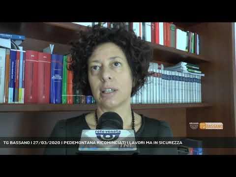 TG BASSANO | 27/03/2020 | PEDEMONTANA RICOMINCIATI I LAVORI MA IN SICUREZZA