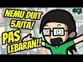 Nemu Duit Lima Juta Rupiah Pas Lebaran!!!!