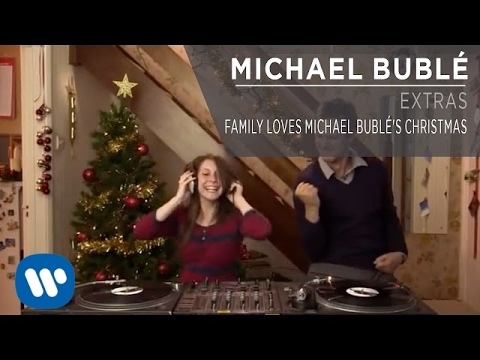 Family Loves Michael Bublé's Christmas