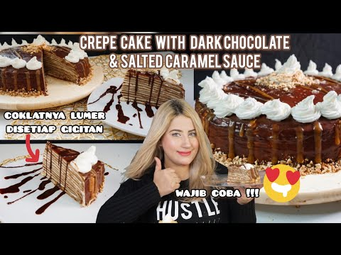 COOKING WITH TASYI : EP 05 - RESEP CREPE CAKE WITH DARK CHOCOLATE AND SALTED CARAMEL SAUCE