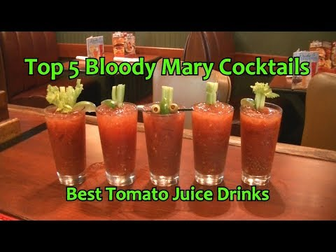 Top 5 Bloody Mary Cocktails Best Bloody Mary Drinks Tomato Juice Cocktail How To Make