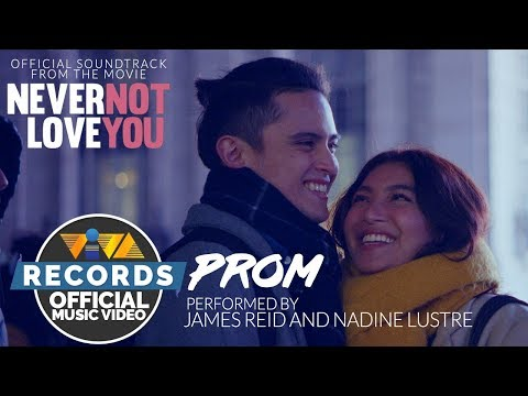 "James Reid & Nadine Lustre - Prom | From The Movie ""Never Not Love You [Official Music Video]"