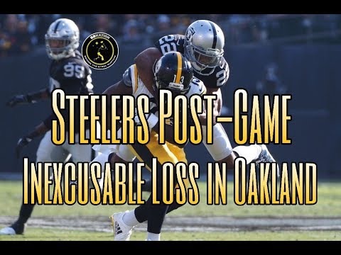 Steelers Post-Game: Steelers inexplicably lose to Oakland, again