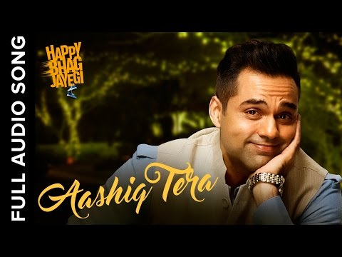 Aashiq Tera | Full Audio Song | Happy Bhag Jayegi