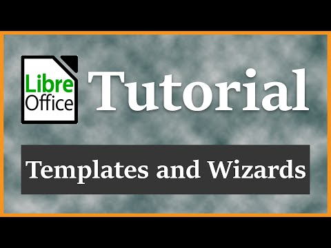 Templates And Wizards |  LibreOffice Writer Tutorial