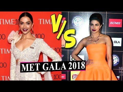 Deepika Padukone VS Priyanka Chopra At MET Gala 20