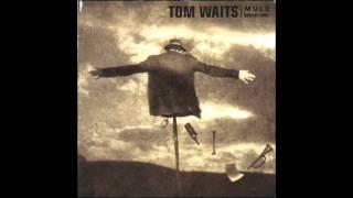 Tom Waits - Get Behind The Mule