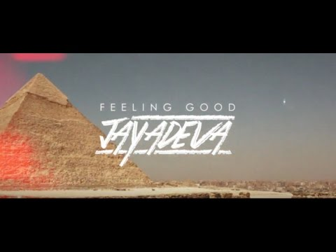Jayadeva: Feeling Good - VIDEO CLIP - New Album