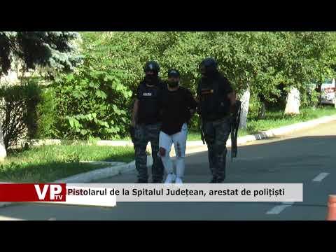 Pistolarul de la Spitalul Județean, arestat de polițiști