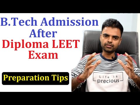 B.Tech Admission After Diploma- LEET Examination, Govt College Admission, Preparation Tips in Hindi