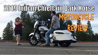 10. 2019 INDIAN Chieftain Dark Horse UPDATED MOTORCYCLE REVIEW