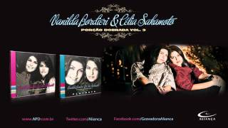 Vanilda Bordieri E Célia Sakamoto - Só Deus Pode Fazer Milagre
