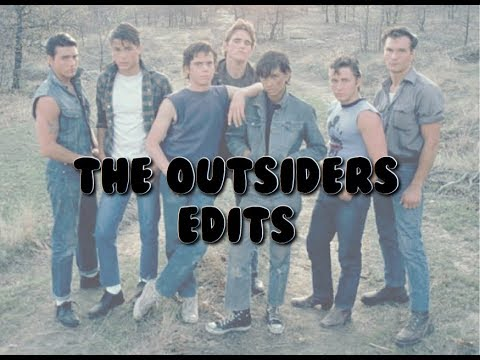 The Outsiders edits