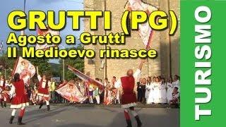 Grutti Italy  City new picture : Agosto a Grutti (PG). Il Medioevo rinasce nella frazione del comune di Gualdo Cattaneo.