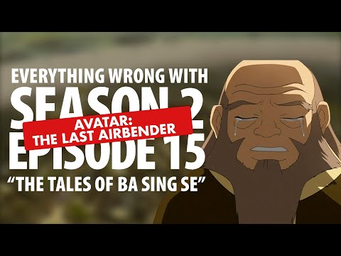 "Everything Wrong With Avatar: The Last Airbender ""The Tales of Ba Sing Se"""