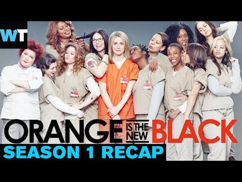 Orange Is The New Black Season 1: Everything You Need to Know | What's Trending Original