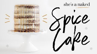 *NAKED* SALTED CARAMEL SPICE CAKE   baking with meghan  ∙ BAKEMAS by Meghan Rienks