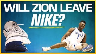 Will Zion Sign With Nike After His Shoe Broke?