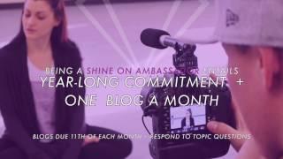 Shine On Ambassador Program - Now Accepting Applications!