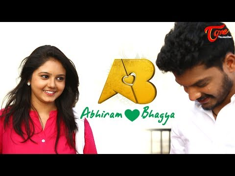 AB | Abhiram Loves Bhagya Latest Telugu Short Film 2017 | Directed by Linga Reddy