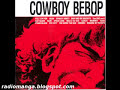 Cowboy Bebop – Rush
