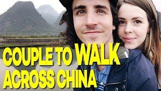 Couple to WALK Across China