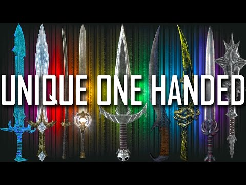 Skyrim - All Unique One Handed Weapons