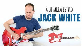 Guitarra Estilo Jack White, The White Stripes - Guitar Lesson Tutorial +TAB