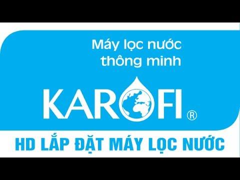 Xem video hướng dẫn lắp đặt máy lọc nước Karofi