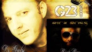 Video G23 studio, Dj Guly feat,Rick Ross
