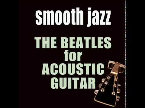 The Beatles on Acoustic Guitar – Kobor Gales | Smooth Jazz