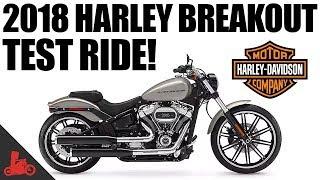 7. 2018 Harley-Davidson Breakout 114 Test Ride!
