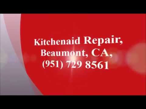 Kitchenaid Repair, Beaumont, CA, (951) 729 8561