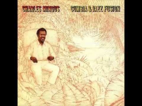 mingus - 01. Cumbia & Jazz Fusion 27:58 02. Music For
