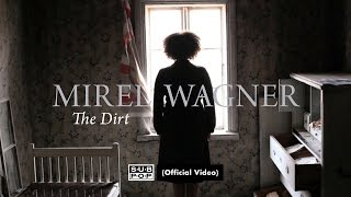 Mirel Wagner - The Dirt [OFFICIAL VIDEO]