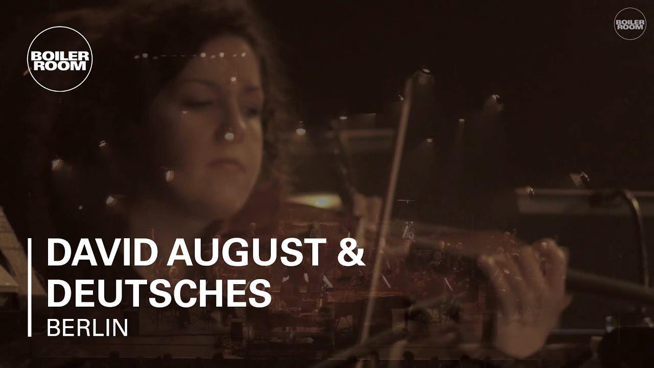 David August & Deutsches Symphonie-Orchester - Live @ Boiler Room Berlin 2016