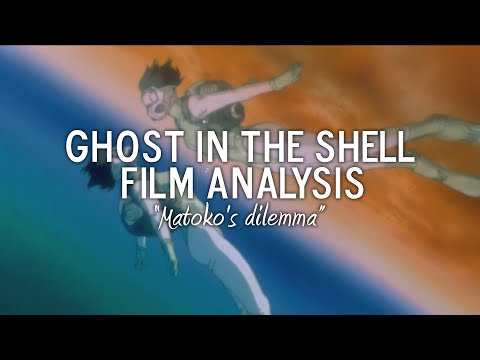Ghost In The Shell – Film Analysis – Motoko's Dilemma