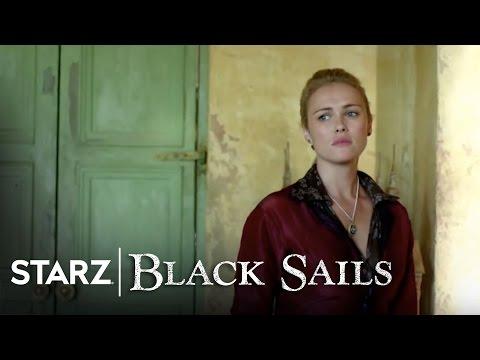 Black Sails | Extended Finale Preview | STARZ