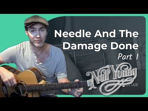 Needle And The Damage Done - Neil Young #1of2 (Songs Guitar Lesson ST-901) How to play