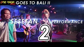 Video LAGI SYANTIK ONE NADA Goes to BALI II 4-5 #SESETAN_PERFORMS 2 MP3, 3GP, MP4, WEBM, AVI, FLV Juni 2018