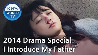 Video I Introduce My Father | 아빠를 소개합니다 (Drama Special / 2014.12.19) MP3, 3GP, MP4, WEBM, AVI, FLV Maret 2018