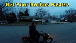 9. How To Make Your Ruckus Faster