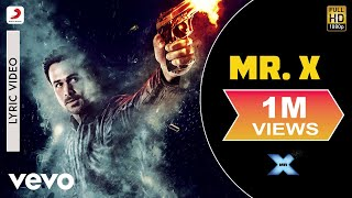 Nonton Mr  X   Lyric Video   Title Song   Emraan Hashmi   Amyra Dastur Film Subtitle Indonesia Streaming Movie Download