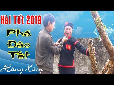 Hài Tết 2019 - A Hy Phá Đào Tết Nhà Hàng Xóm - Phim Hài A Hy Hay Cười Vỡ Bụng 2019 - Thời lượng: 18 phút.
