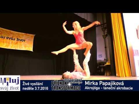 Mirka Papajíková taneční akrobacie akrojoga vystoupení