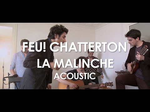 Feu! Chatterton - La Malinche   - Acoustic [ Live in Paris ]