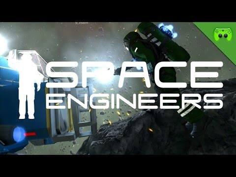 SPACE ENGINEERS # 5 - Der Bohrer «»  Let's Play Space Engineers | Deutsch Full-HD